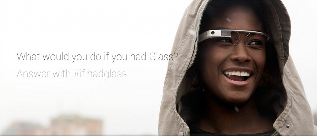 If I Had Glass - Google Glass