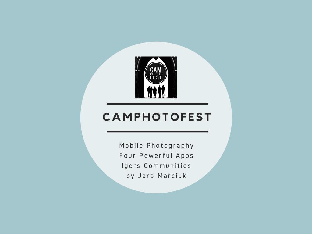 portfolio-szkolenie-instagram-mobilna-fotografia-mobile-photography-CamPhotoFest-cambridge-photo-festival-jaroslaw-marciuk